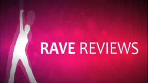 Rave Reviews video.