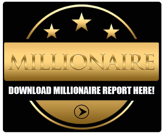 Download millionaire report here!